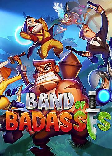 Band of badasses: Run and shoot