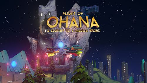 Scaricare Flight of Ohana: A journey to a magical world per iOS 6.1 iPhone gratuito.