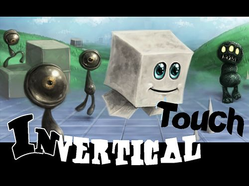 Invertical touch