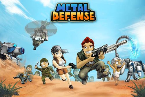 Metal defense