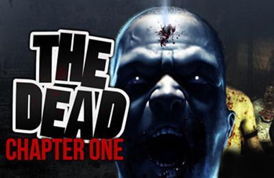 THE DEAD: Chapter One