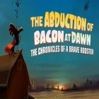 Mit der Spiel Mega Mall Story ipa für iPhone du kostenlos The abduction of bacon at dawn: The chronicles of a brave rooster herunterladen.